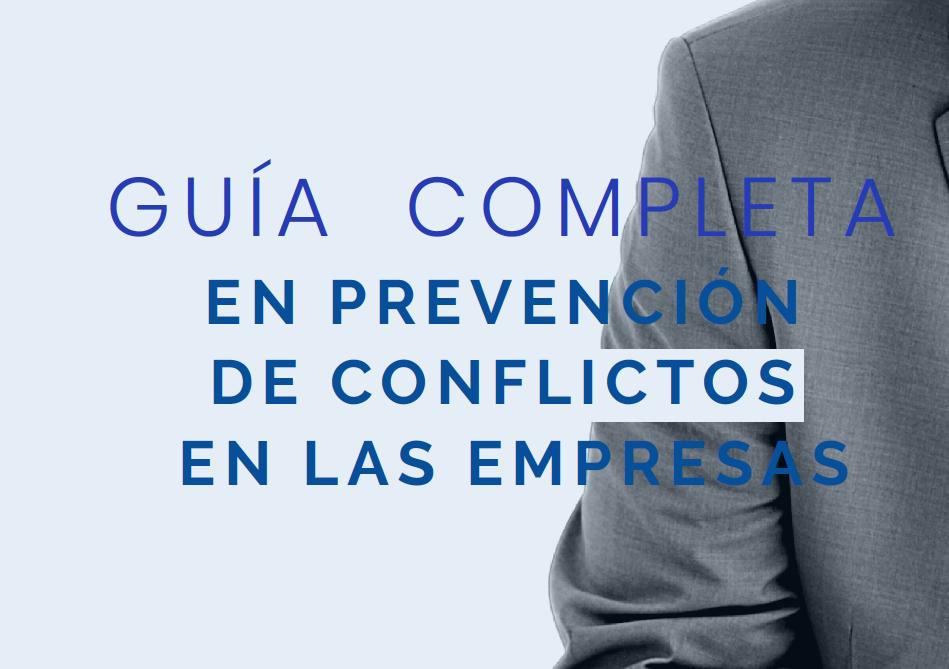 Guia-completa-en-prevencion-de-conflictos-en-las-empresas